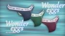 Wonder eggs, hankartea markatzeko jantzia