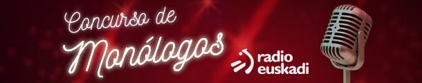 Concurso Monologos Radio Euskadi